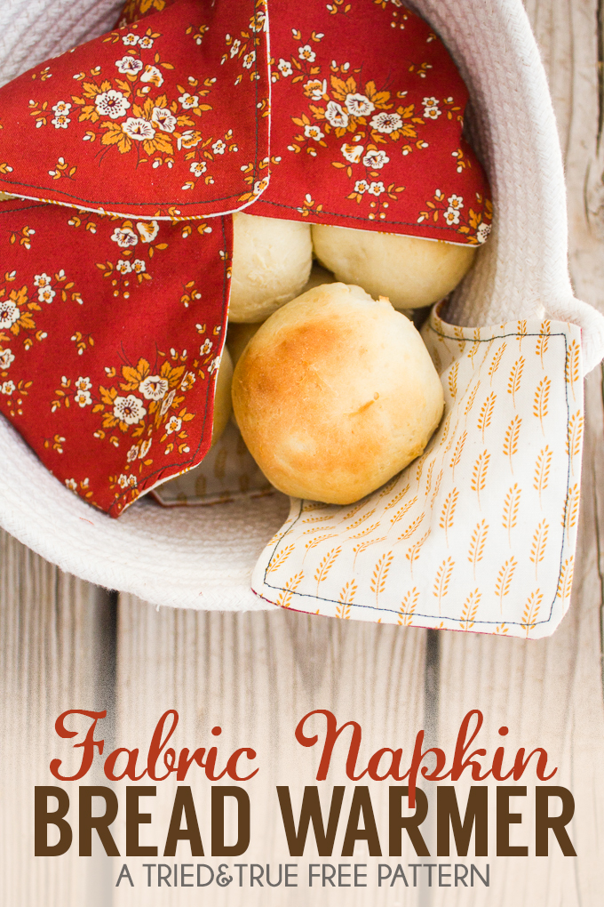 Fabric Napkin Bread Warmer Tried and True